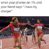 When Your Phones at 1%