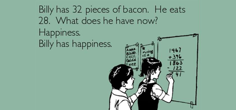 Billy Has 32 Pieces of Bacon