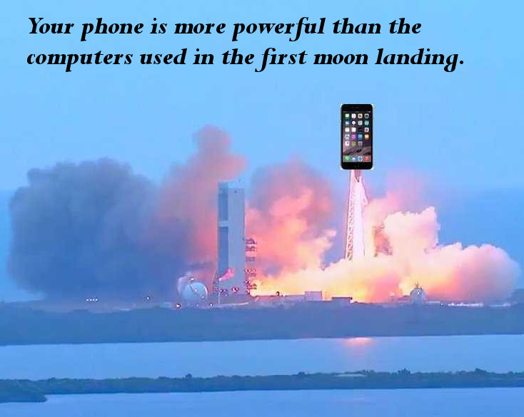 Your Phone is More Powerful than Moon Landing Computers