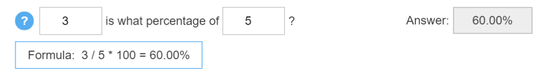 Screenshot of the calculation '3 is what percentage of 5?' along with the formula and answer which is 60%.